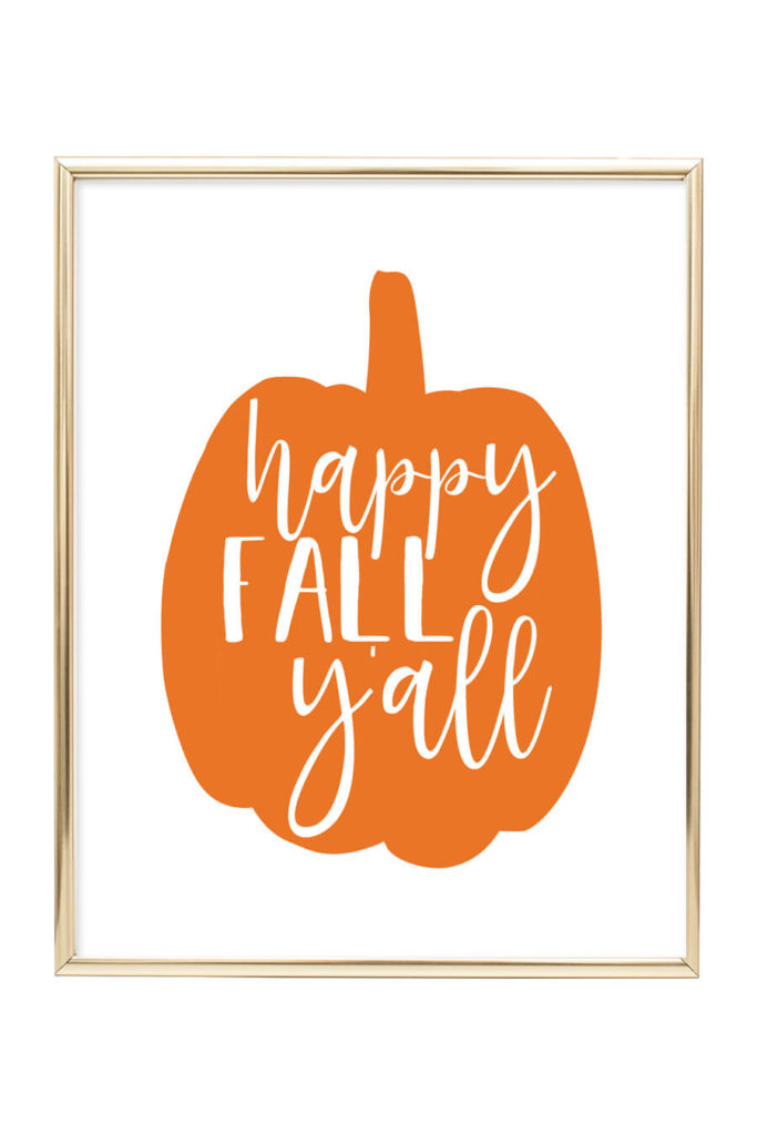 photograph about Happy Fall Yall Printable known as Delighted Slide Yall Artwork Print - Chicfetti