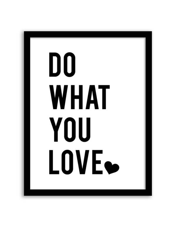 Free Printable Do What You Love Wall Art from Chicfetti.com