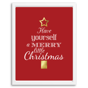 Free Printable Have Yourself a Merry Little Christmas Wall Art from Chicfetti.com
