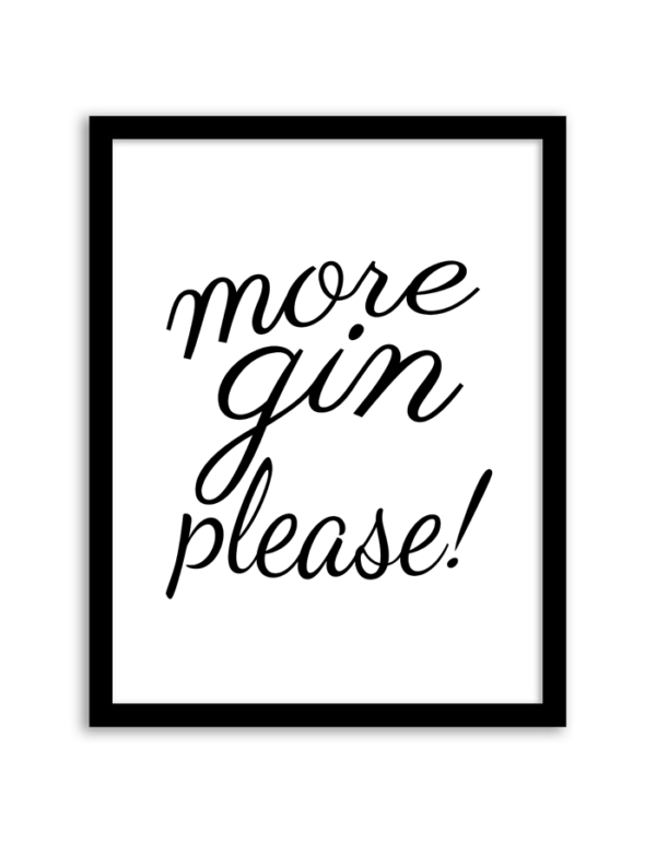 Free Printable More Gin Please Wall Art from Chicfetti.com