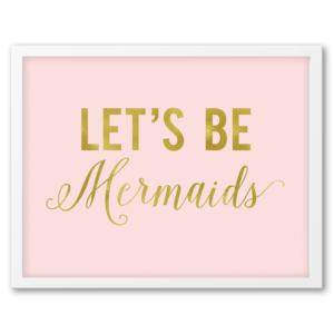 Blush And Gold Letu0027s Be Mermaids Wall Art Part 63