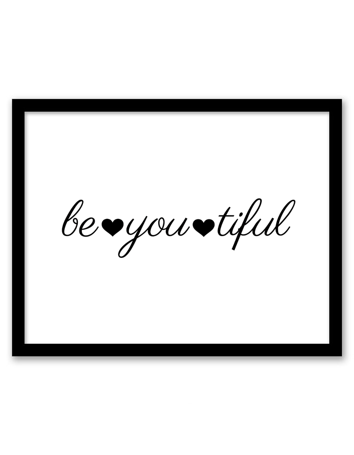 High Quality Be You Tiful Wall Art