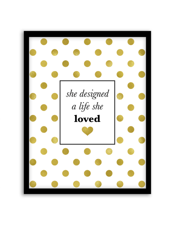 free printable she designed a life she loved wall art