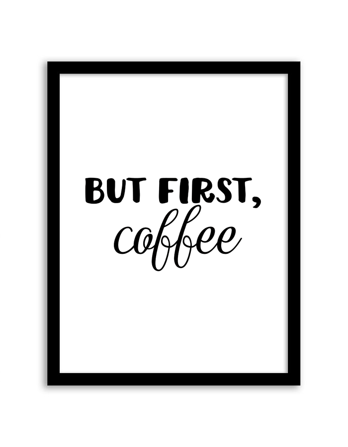 Punchy image pertaining to but first coffee free printable