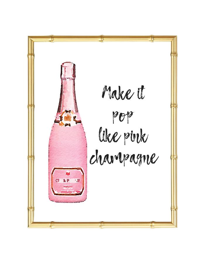Make It Pop Like Pink Champagne Wall Art - Free Printable