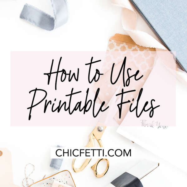 How to Use Printable Files