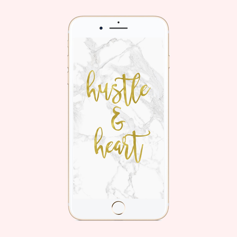 Hustle & Heart Phone Background