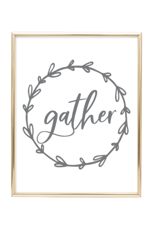 graphic relating to Gather Printable known as Printable Wall Artwork - Printable wall decor and poster prints