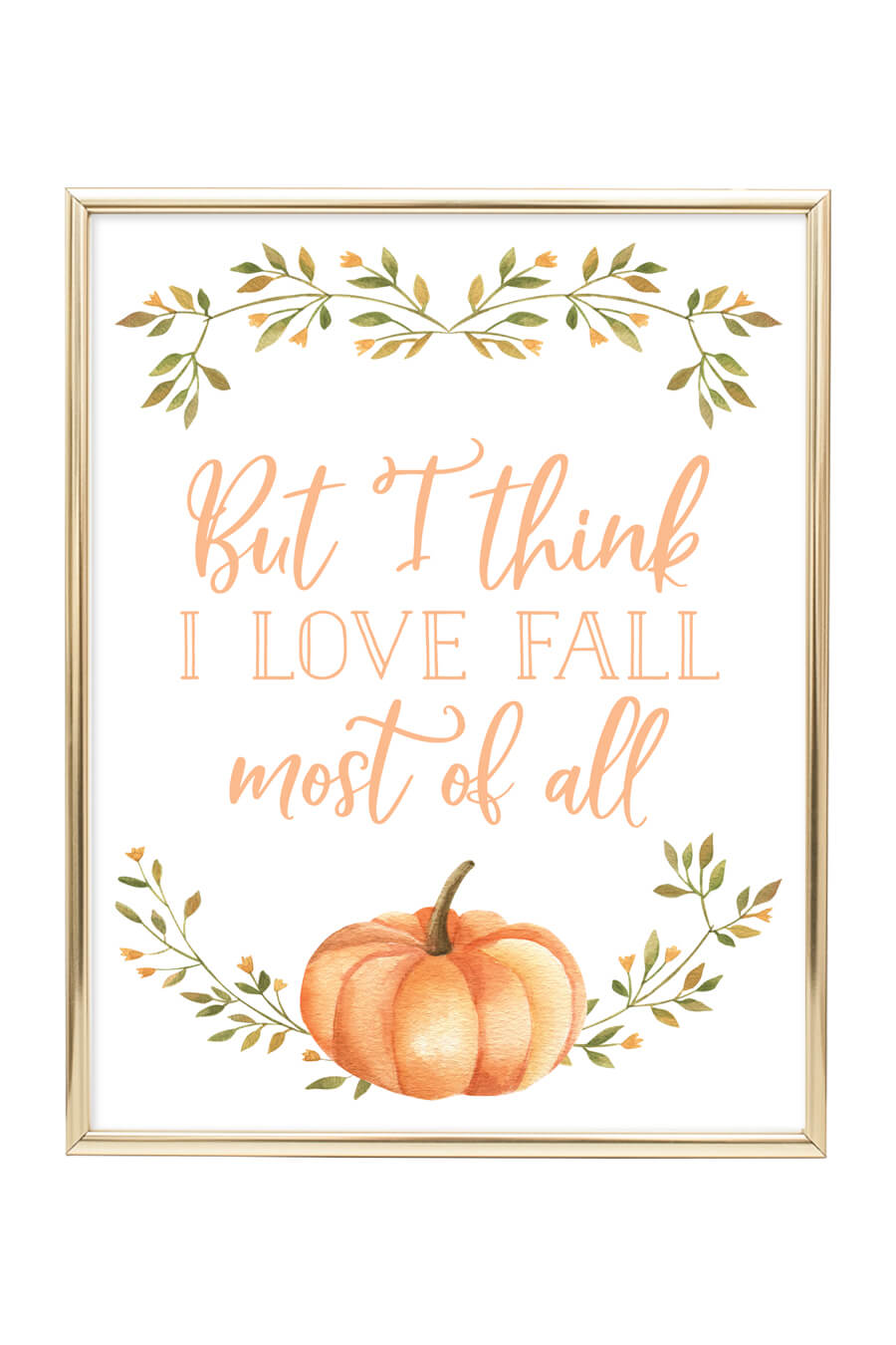 but i think i love fall most of all printable wall art