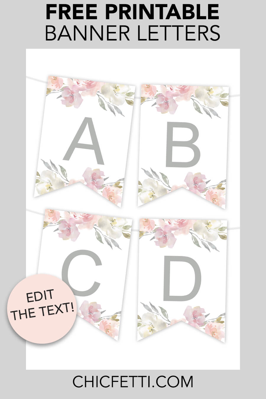 Free Printable Floral Banner - make your own banners with this free printable party banner. This banner is a great party idea for any party! #partyideas #freeprintable #party #banner #bannerletters #printable
