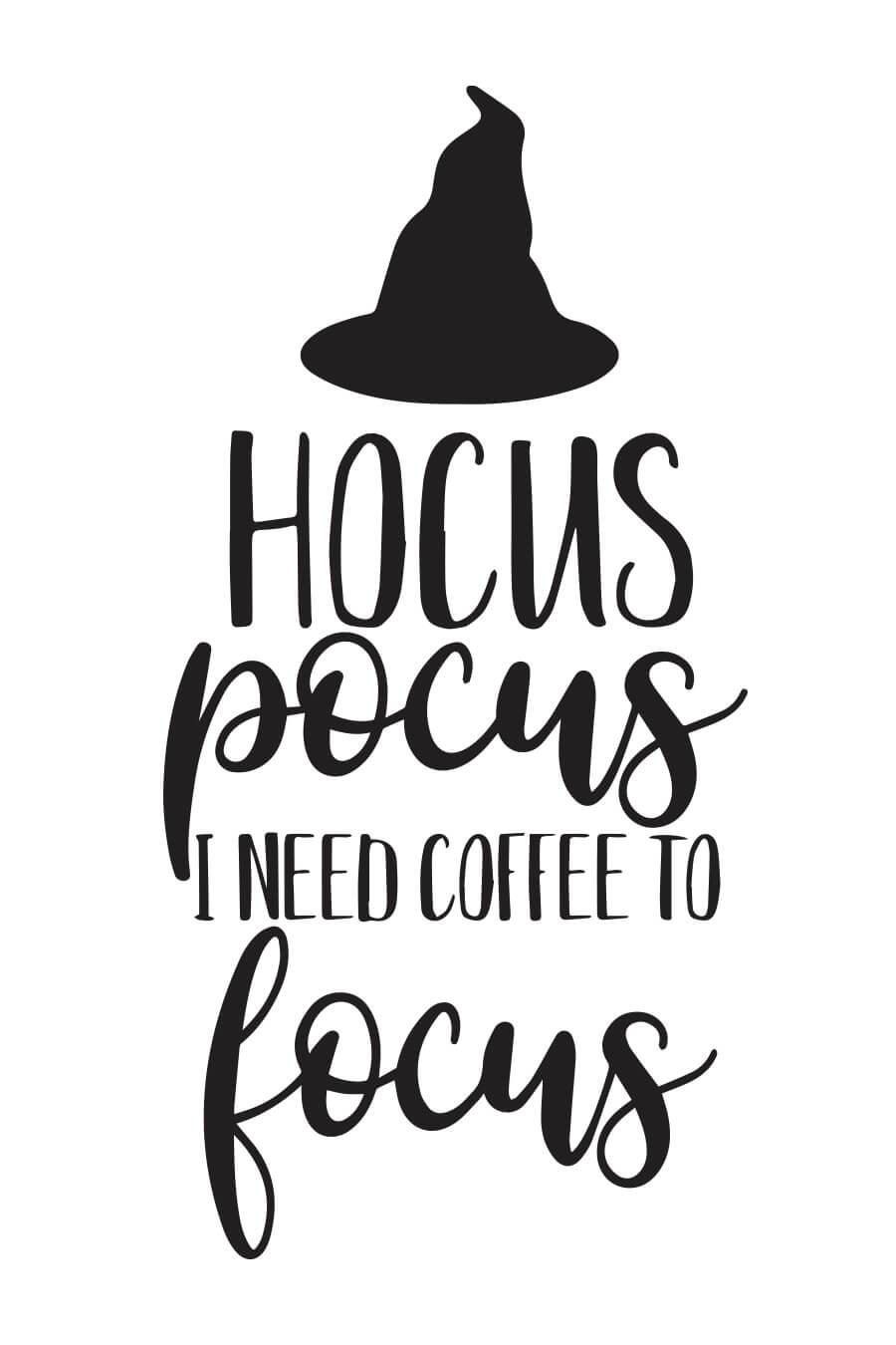 hocus pocus i need coffee to focus svg file