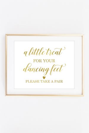 A Little Treat for Your Dancing Feet Sign
