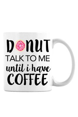 Donut Talk to Me Mug