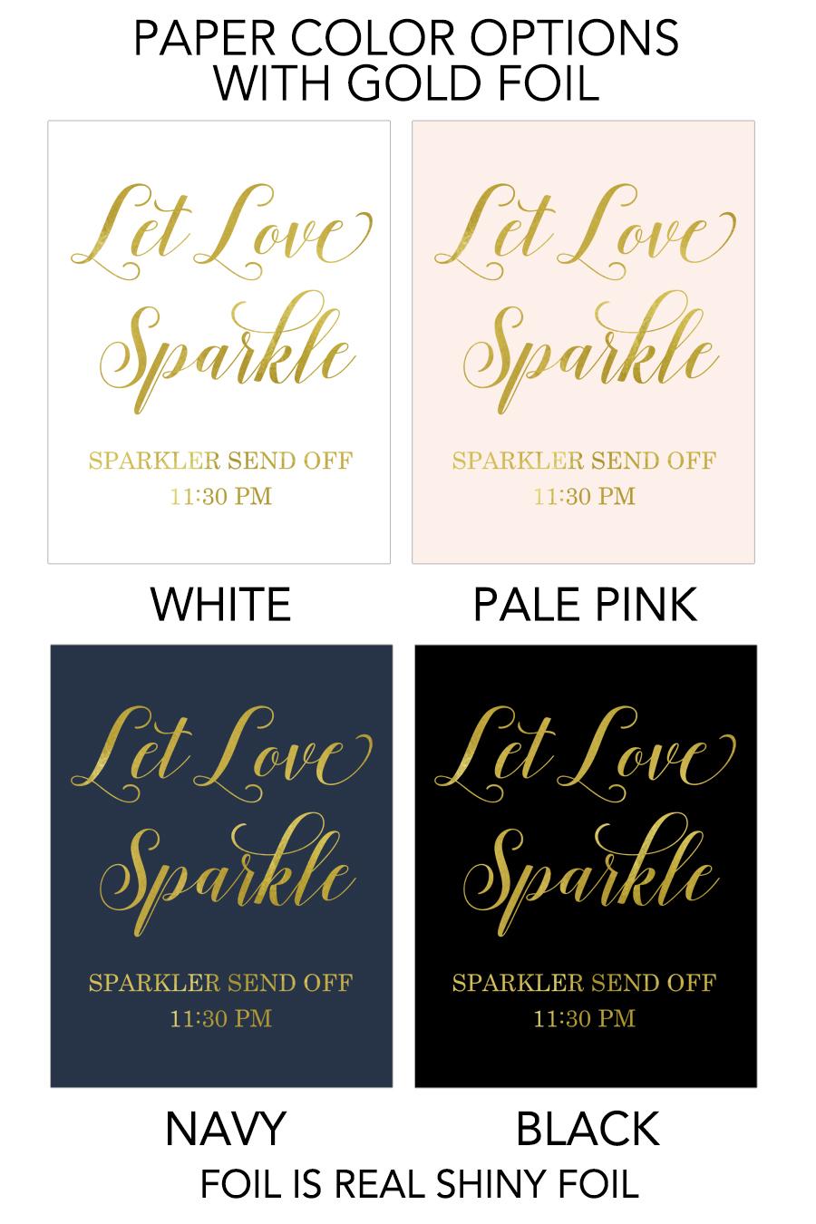 Let Love Sparkle Send Off Sign