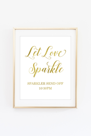 Let Love Sparkle Send Off Sign