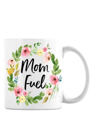 Mom Fuel Mug